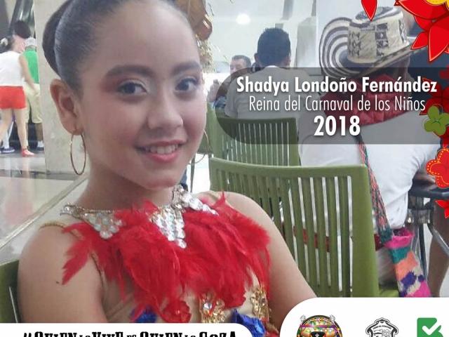 Shadya Londoño - Reina del Carnaval de los Niños 2018