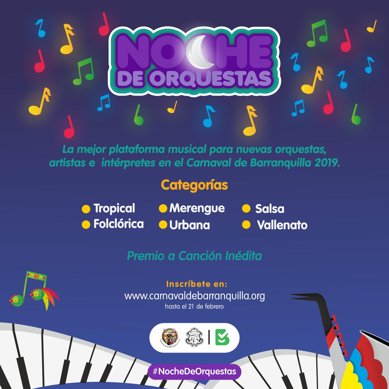 Noche de Orquestas 2019 ¡Para que lo baile todo el mundo!, porque, ¡Quien lo vive, es Quien lo goza!