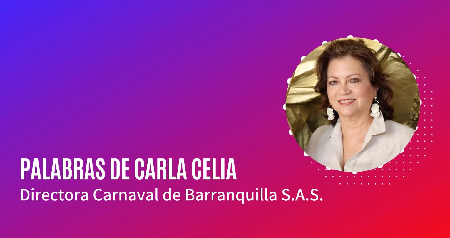 (PODCAST) Mensaje de Carla Celia, directora de Carnaval de Barranquilla SAS
